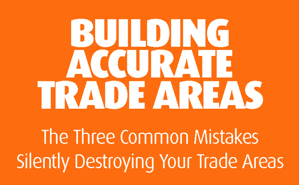 White Paper: Three Mistakes Destroying Your Trade Areas